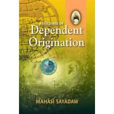 DISCOURSE ON DEPENDENT ORIGINATION, A