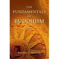 FUNDAMENTALS OF BUDDHISM, THE