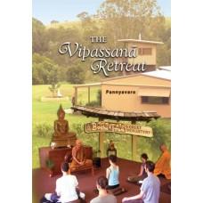 VIPASSANA RETREAT, THE