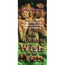 INTENSE WISH TO BE FREE, THE