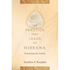 PRACTICE THAT LEADS TO NIBBANA