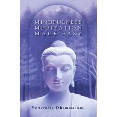 MINDFULNESS MEDITATION MADE EASY (NEW EDITION)