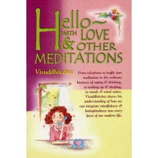 HELLO WITH LOVE & OTHER MEDITATIONS