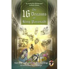 16 DREAMS OF KING PASENADI, THE