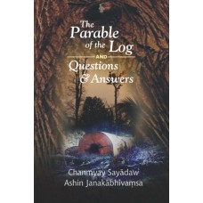 PARABLE OF THE LOG AND QUESTIONS & ANSWER, THE
