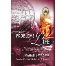 PROBLEMS OF LIFE, THE