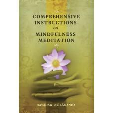 COMPREHENSIVE INSTRUCTIONS ON MINDFULNESS MEDITATION