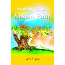 BUILDING THE DREAM PATH