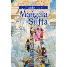 GUIDE TO THE MANGALA SUTTA, A