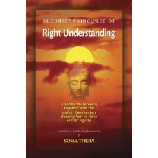 BUDDHIST PRINCIPLES OF RIGHT UNDERSTANDING