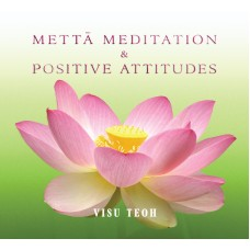 METTĀ MEDITATION & POSITIVE ATTITUDES